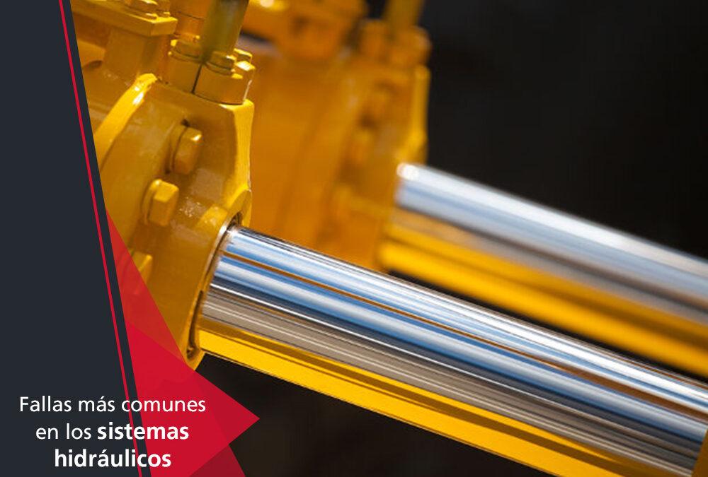5 Fallas más comunes en los sistemas hidráulicos